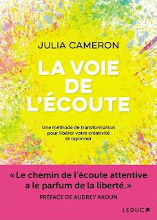 La voie de l'écoute de Julia Cameron