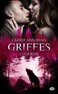 Griffes, tome 1 : Gideon de Carrie Ann Ryan