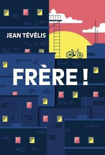 Frère ! de Jean Tevelis