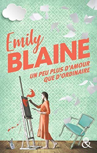 'Un peu plus d'amour que d'ordinaire' d'Emily Blaine