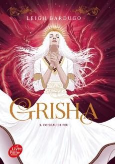 Grisha 3 – L'oiseau de feu – Leigh Bardugo