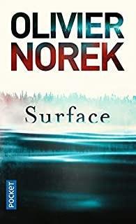 Surface – Olivier Norek
