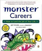 Monster Careers: How to land the job of your life - Jeff Taylor