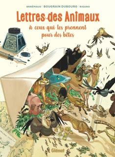 Lettres des animaux à ceux qui les prennent pour des bêtes d'Allain Bougrain-Dubourg, Frédéric Brrémaud et Giovanni Rigano