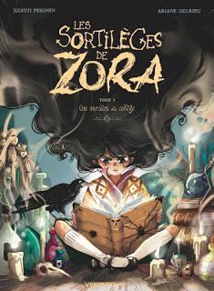 Les Sortilèges de Zora, tome 1 : Une sorcière au collège de Judith Peignen et Ariane Delrieu