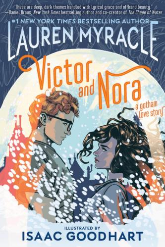 Victor & Nora – A Gotham love story • Lauren Myracle et Isaac Goodhart