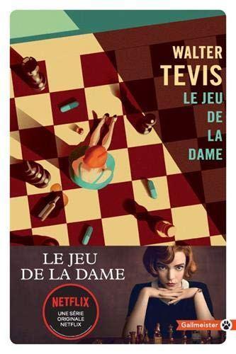 Le jeu de la dame de Walter Tevis