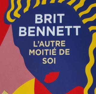 L'autre moitié de soi - Brit Bennett *****
