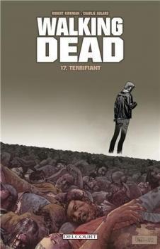 Walking dead, tome 17 - Terrifiant