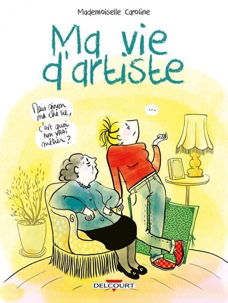 Ma vie d'artiste - Mademoiselle Caroline
