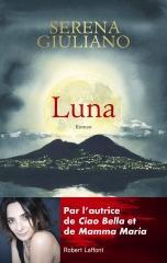 luna, Robert Laffont, Serena giuliano, feelgood book, Italie, naples