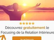 Formation gratuite Focusing relation intérieure