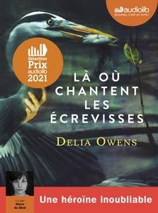 Là où chantent les écrevisses de Delia Owens lu par Marie du Bled #PrixAudiolib2021