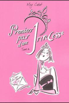 Journal d'une princesse, tome 2 : Premiers pas d'une princesse, Meg Cabot