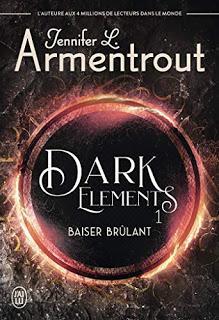 Dark Elements, Tome 1 : Baiser brûlant / Dark Elements, Tome 2 : Toucher glaçant