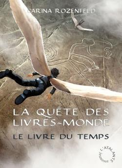 La Quête des Livres-Mondes, tome 3 - Le Livre du temps