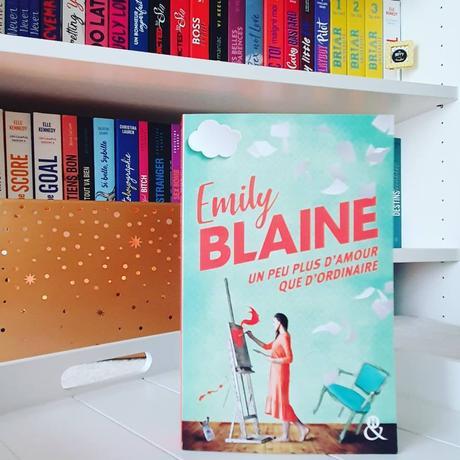 Un peu plus d'amour que d'ordinaire | Emily Blaine