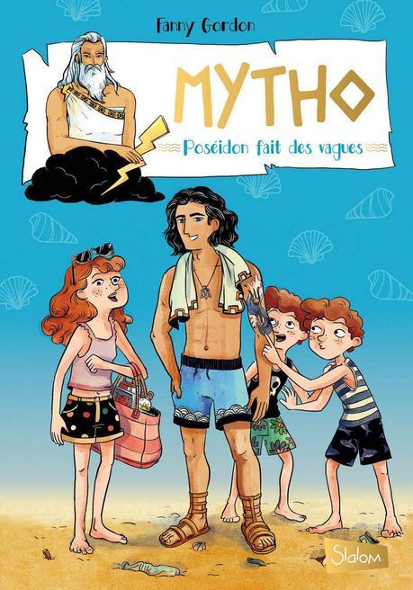 Mytho - Tome 2. Fanny GORDON – 2019 (Dès 8 ans)