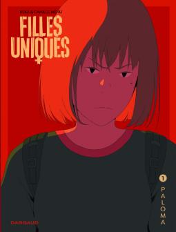 Filles uniques – tome 1 Paloma