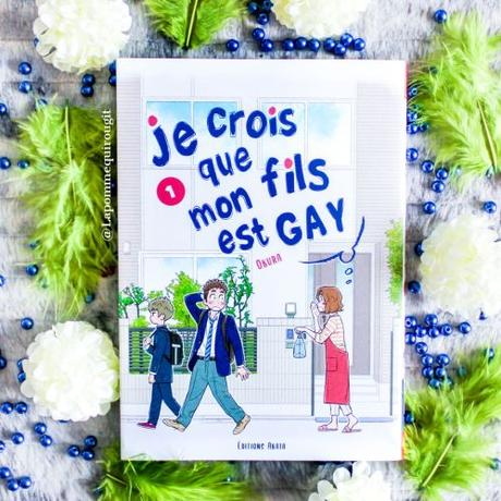Je crois que mon fils est gay, tome 1 • Okura