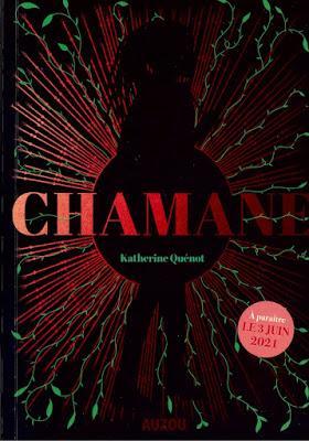 Chamane - Katherine Quénot