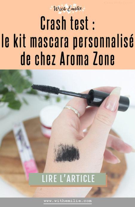 Réaliser son mascara avec les produits aroma zone - WithEmilieBlog