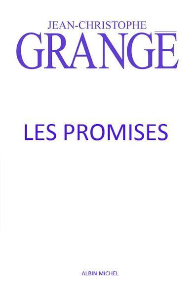 News : Les Promises - Jean-Christophe Grangé (Albin Michel)