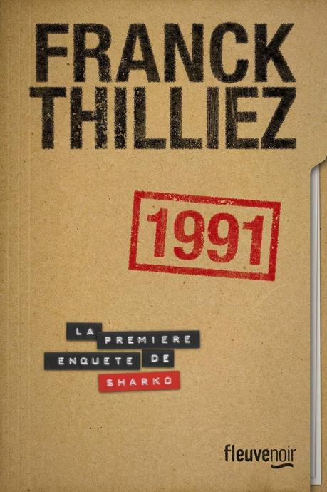 Chronique : 1991 - Franck Thilliez (Fleuve)