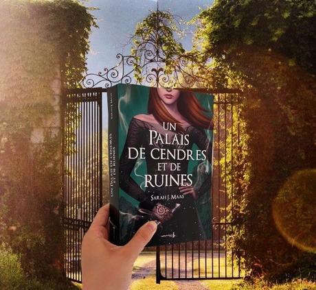 Un palais d'épines et de roses, Tome 3 : Un palais de cendres et de ruines – Sarah J.Maas