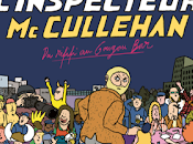 L'inspecteur Cullehan vous embrasse bien Rififi Gougou bar)