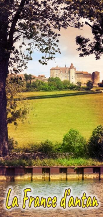 La France d'antan : découvrez les plus beaux sites !