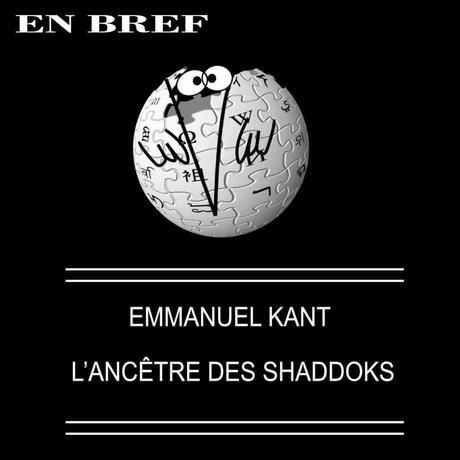 EMMANUEL KANT, L'ANCÊTRE DES SHADOKS !