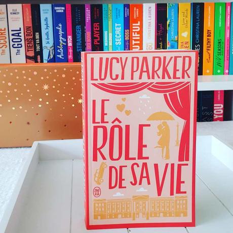Le Rôle de sa vie | Lucy Parker (London Celebrities #1)