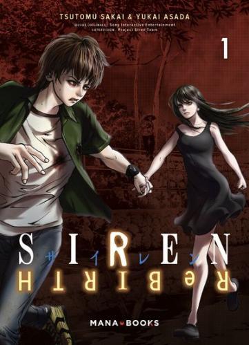 Siren ReBIRTH, tome 1 • Tsutomu Sakai et Yukai Asada