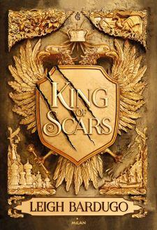 King of Scars tome 1 – King of Scars – Leigh Bardugo