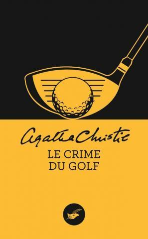 Le crime du golf d'Agatha Christie