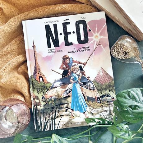 Bd jeunesse : 💥 N.E.O - tome 1 - La Chute du soleil de fer 💥