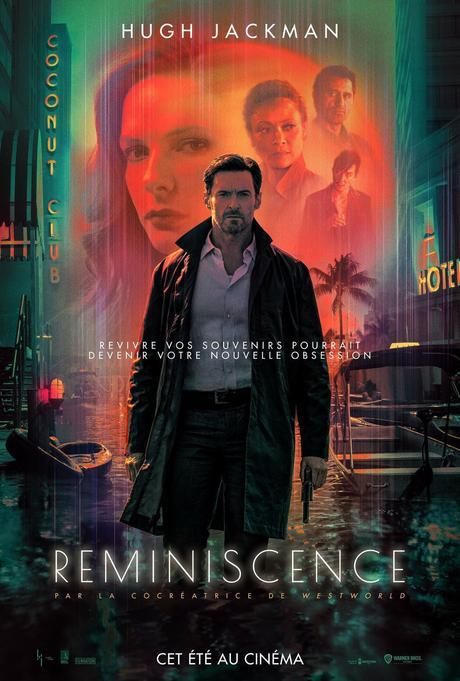 REMINISCENCE avec Hugh Jackman, Rebecca Ferguson et Thandiwe Newton au Cinéma le 18 Aout 2021