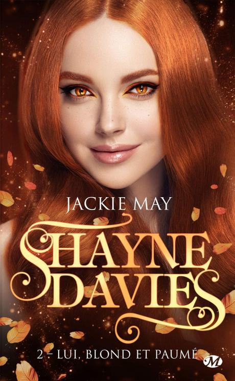 'Shayne Davies, tome 2 : Lui, blond et paumé' de Jackie May