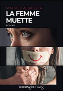 Couverture de La femme muette de Mathieu Albaizeta