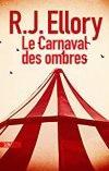 R.J. Ellory – Le carnaval des ombres