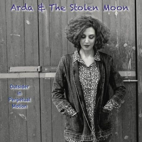 Album - Arda & The Stolen Moon - Outsider in Perpetual Motion