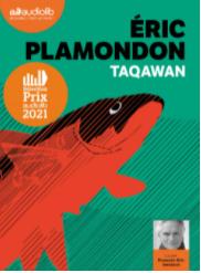 Taqawan d'Eric Plamondon