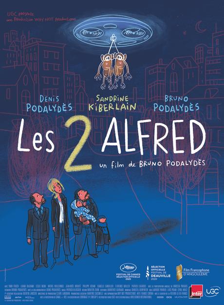 Les 2 Alfred avec Denis Podalydès, Sandrine Kiberlain et Bruno Podalydès au CinÊma le 16 Juin 2021