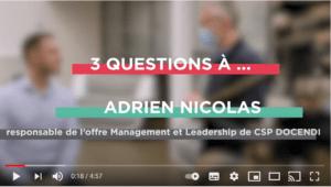 Comment redéfinir nos modes de management : l'interview vidéo d'Adrien Nicolas