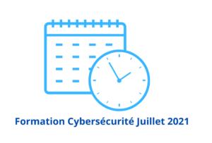 Formation Cybersécurité Juillet 2021