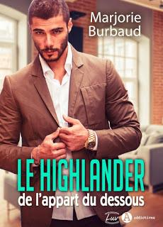 Le highlander de l'appart du dessous de Marjorie Burbaud