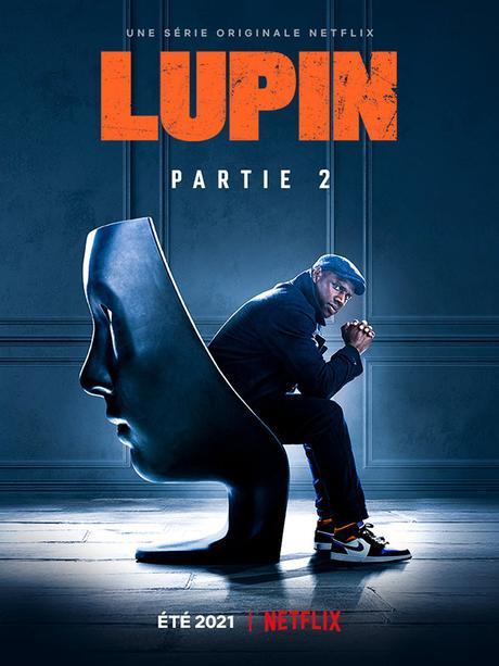 Netflix : Mon avis sur la Partie 2 de Lupin