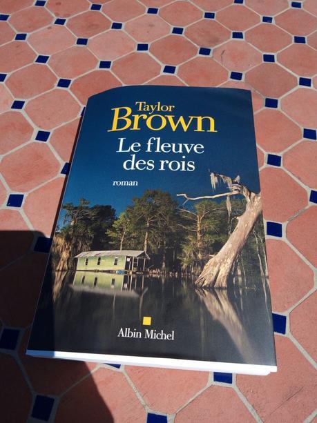 Le fleuve des rois de Taylor Brown