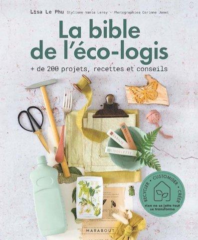 Critique La bible de l'éco-logis : le zéro déchet, tout un art